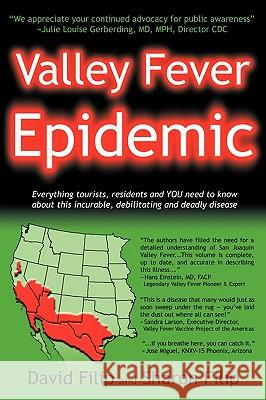 Valley Fever Epidemic David Filip Sharon Filip 9780979869259
