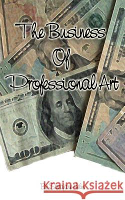 The Business of Professional Art Sarajane Helm 9780980031218