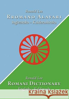 Romani Dictionary: English - Kalderash Ronald Lee Ian Hancock 9780981162676 Magoria Books