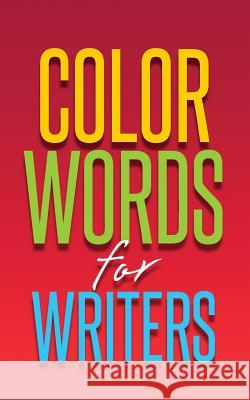 Color Words for Writers Hamilton 9780981168999