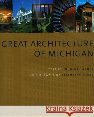 Great Architecture of Michigan John Gallagher 9780981614403
