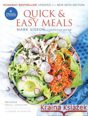 Mark sisson ksiki krainaksiazek primal blueprint quick and easy meals delicious primal approved meals you can make in under 30 minutes malvernweather Images