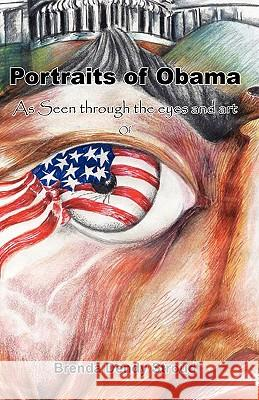 Portraits of Obama Brenda Dendy Stroud 9780982353301
