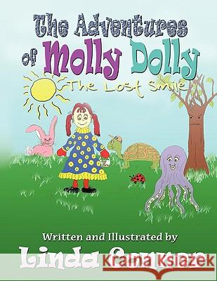The Adventures of Molly Dolly: The Lost Smile Linda Conner 9780982556436