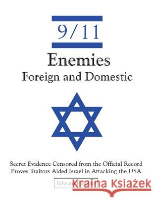 9/11-Enemies Foreign and Domestic Edward Hendrie 9780983262732 Great Mountain Publishing