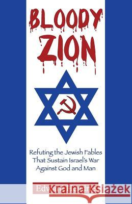 Bloody Zion Edward Hendrie 9780983262763 Great Mountain Publishing