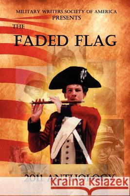 The Faded Flag Mike Mullins Joyce Faulkner 9780983493068