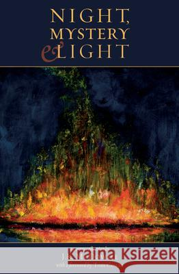 Night, Mystery & Light J. K. McDowell 9780983585237