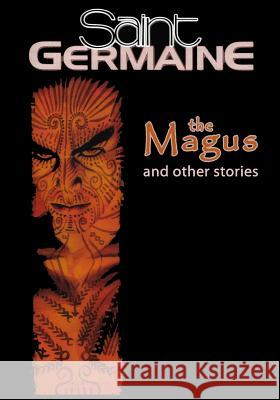 Saint Germaine: The Magus and Other Stories Gary Reed Craig Brasfield Laval Ng 9780983630791 Transfuzion Publishing