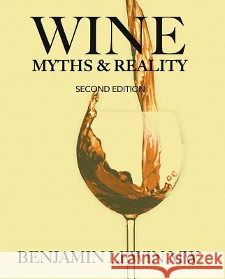 Wine Myths & Reality Benjamin Lewin 9780983729266