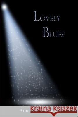 Lovely Blues (Bluesday Book II) Adrienne Thompson Alyndria Mooney 9780983756965 Pink Cashmere Publishing Company