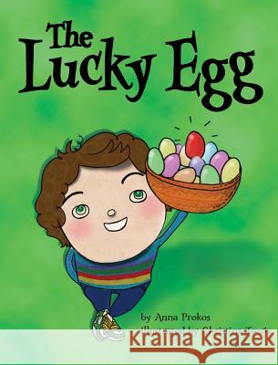 The Lucky Egg Anna Prokos Christina Tsevis 9780983856092