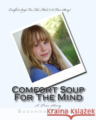 Comfort Soup for the Mind Suzanna Marie Terrell 9780983883920