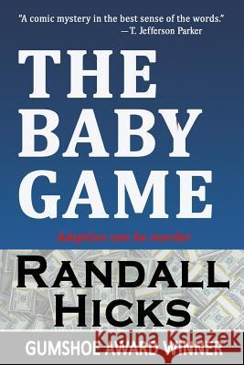 The Baby Game Randall Hicks 9780983942528