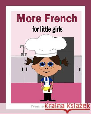 More French for Little Girls Yvonne Crawford 9780984454877