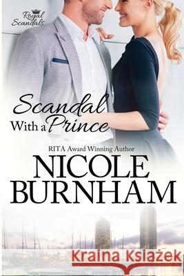 Scandal with a Prince Nicole Burnham 9780984706945