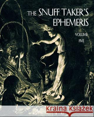 The Snuff Taker's Ephemeris R. W. Hubbard Micah Rimel Anthony Haddad 9780985478100