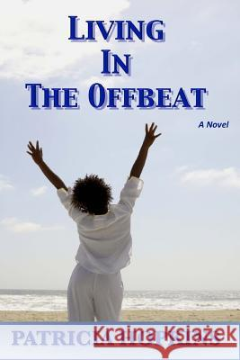 Living in the Offbeat Patricia Hopkins 9780985761325
