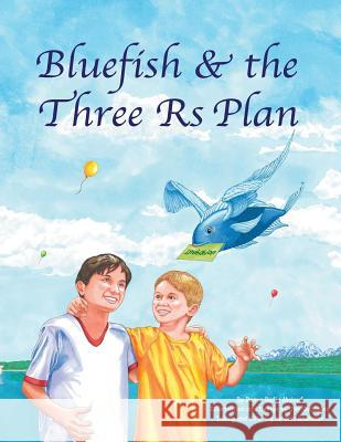 Blue Fish & the Three RS Plan Ranya Rafiq Malouf Jim Delapine  9780986447204