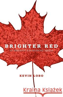 Brighter Red Kevin Lobo 9780986505324