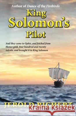 King Solomon's Pilot Jerold Richert 9780987162298