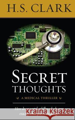 Secret Thoughts H. S. Clark 9780988427426