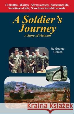 A Soldier's Journey George Graves 9780988619487