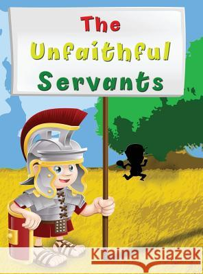 The Unfaithful Servants Barry Maharaj 9780988653054