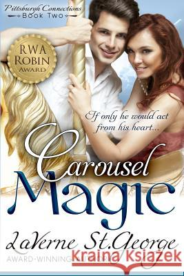 Carousel Magic Laverne S Kim Killion 9780989134446