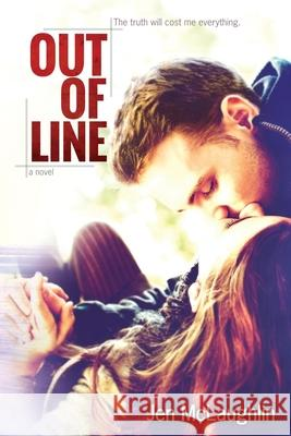 Out of Line: Out of Line #1 Jen McLaughlin 9780989668408