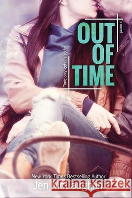Out of Time: Out of Line #2 Jen McLaughlin 9780989668415