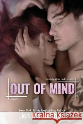 Out of Mind: Out of Line #3 Jen McLaughlin 9780989668453