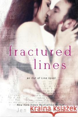 Fractured Lines: Out of Line #4 Jen McLaughlin 9780989668491