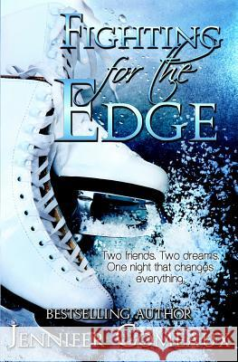Fighting for the Edge Jennifer Comeaux 9780990434269 Jennifer Comeaux