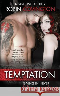 Temptation Robin Covington 9780990543213 Burning Up the Sheets, LLC.
