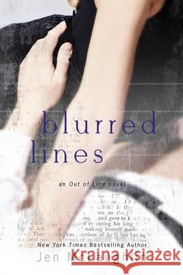 Blurred Lines: Out of Line #5 Jen McLaughlin 9780990781905