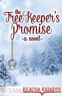 The Tree Keeper's Promise Tamara Passey   9780990984030