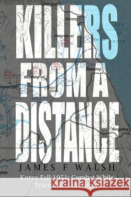 Killers from a Distance James F. Walsh 9780991082254