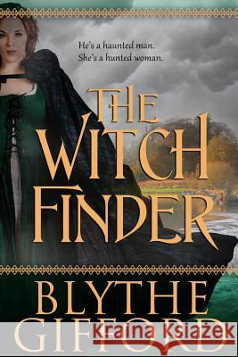 The Witch Finder Blythe Gifford 9780991098415 Blythe Gifford