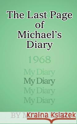 The Last Page of Michael's Diary Mike Leung 9780991380961