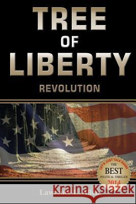 Tree of Liberty: Revolution MR Lawrence L. Allen 9780991582617