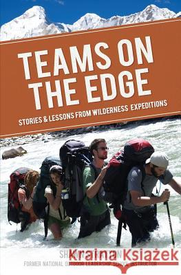 Teams on the Edge Shawn Stratton 9780991740901
