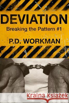 Deviation P. D. Workman 9780992153922 P.D. Workman