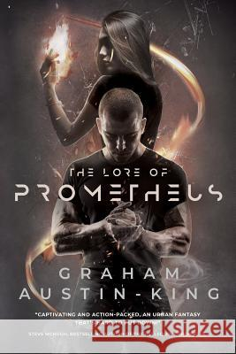 The Lore of Prometheus Graham Austin-King   9780993003752