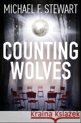 Counting Wolves Michael F. Stewart 9780993757945