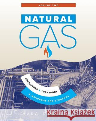 Natural Gas: Operations and Transport Harald Osel 9780994634221