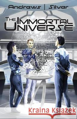 The Immortal Universe Vito Andrews Matti Silver 9780995035164