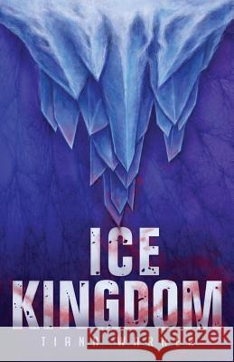 Ice Kingdom Tiana Warner 9780995096714