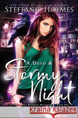 A Dead and Stormy Night Steffanie Holmes   9780995111141
