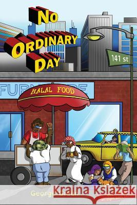 No Ordinary Day George Green 9780995414730